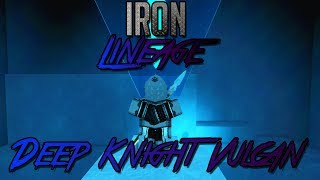 Iron Lineage | Solo Deep Knight | Rogue Lineage