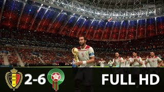 Morocco Vs Belgium 6-2 Fifa World Cup Russia 2018 Extended Highlights  FULL HD