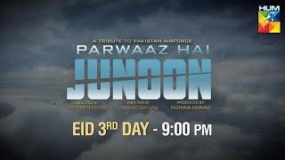 Parwaaz Hai Junoon   Eid Day 3   Feature Film   Promo   HUM TV
