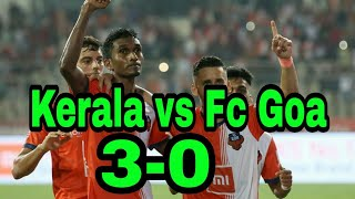 Kerala blasters vs fc goa kbfc vs fc goa match highlight isl 2018 2019 today's match coro