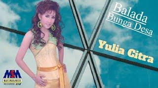 Video Balada Bunga Desa by Yulia Citra download MP3, 3GP, MP4, WEBM, AVI, FLV April 2018