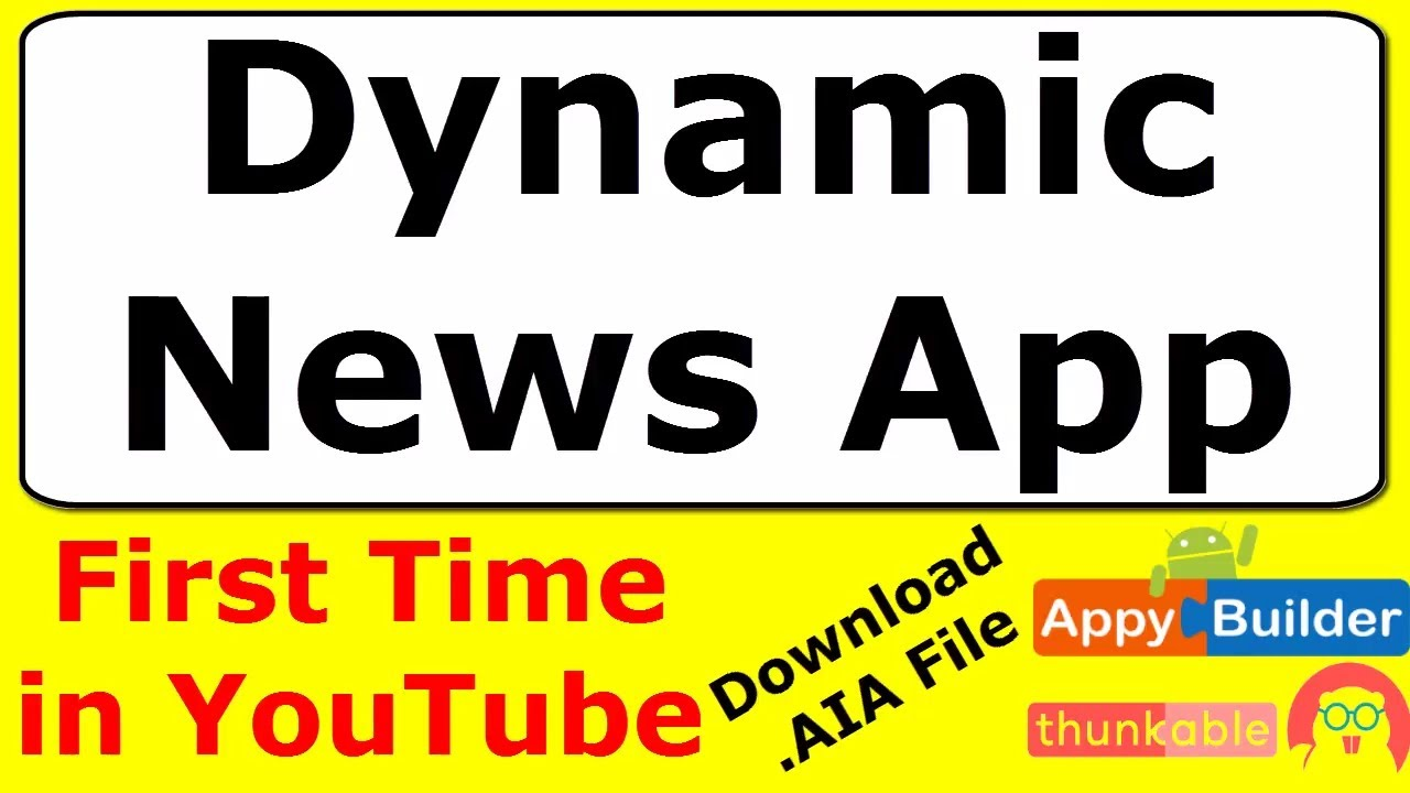 Download AIA of Dynamic News App | How to create News Feed