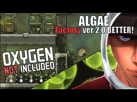 Oxygen Not Included BETTER ALGAE Factory more effective version 2.0 | Alpha Gameplay Let's Play