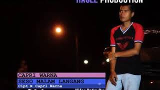 Capri Warna • Seso Malam Langang (Official Music Video)