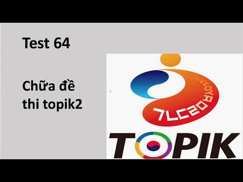 Chữa đề thi topik2   kỳ thi 64 (no.21~31)
