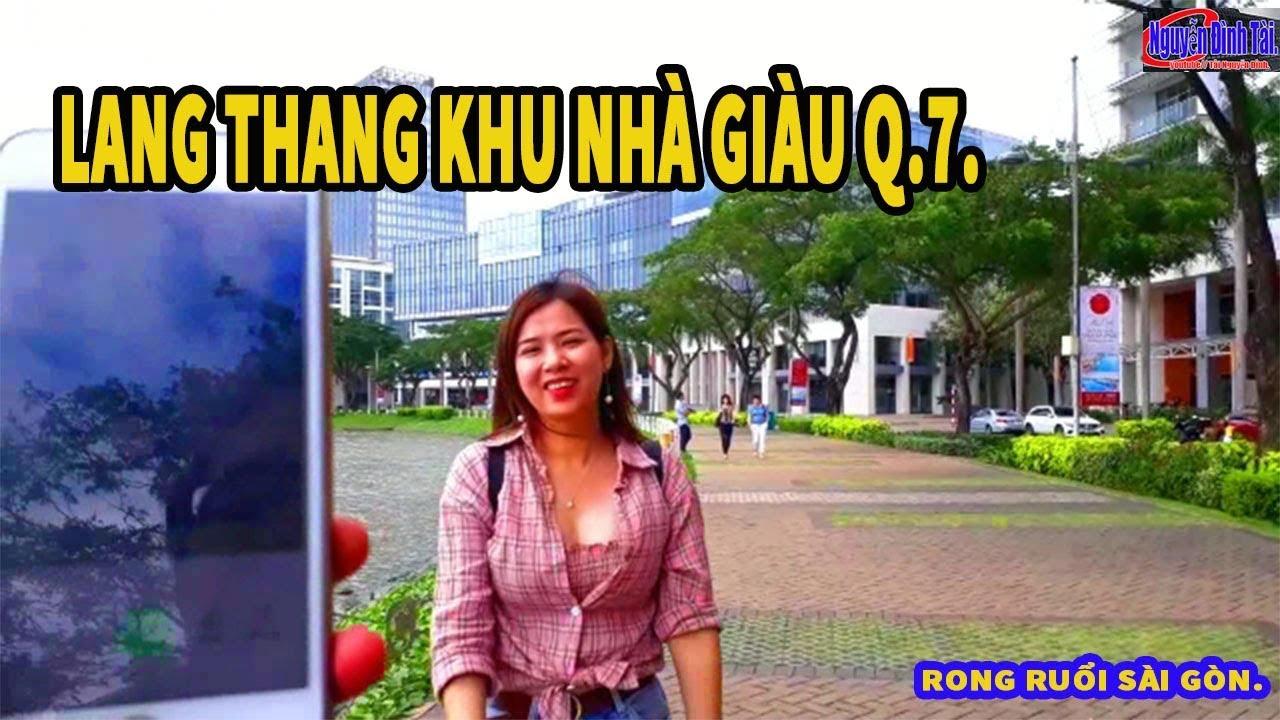 Lang Thang Khu Nhà Giàu Phú Mỹ Hưng Quận 7 Nam Sài Gòn |  Rong Ruổi Sài Gòn.