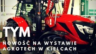 Nowy ciągnik na polskim rynku - TYM o mocy 127 KM
