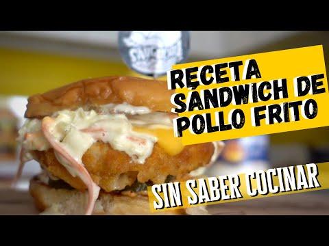 Receta Sándwich de Pollo Frito - SIN SABER COCINAR