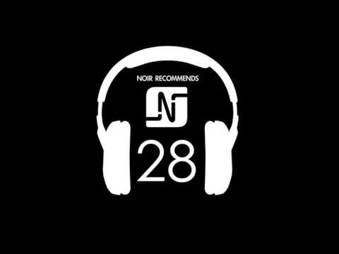 NOIR RECOMMENDS EPISODE 28 // DECEMBER 2015