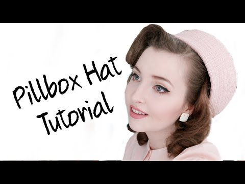 Pillbox Hat Tutorial
