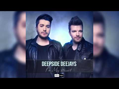 Deepside Deejays - In My Heart (Radio Edit) [Official]