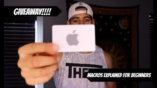 APPLE GIFT CARD GIVEAWAY | MACROS EXPLAINED FOR BEGINNERS