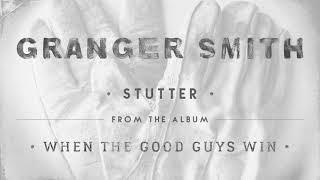 Granger Smith Stutter Audio.mp3