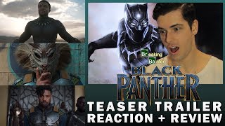 Black Panther Teaser Trailer Reaction & Review with Jay
