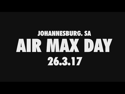 Air Max Day 2017 - South Africa (Johannesburg)