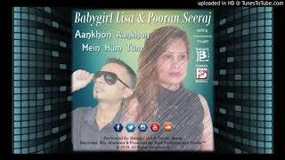 Gambar cover Aankhon Aankhon Mein Hum Tum - Babygirl Lisa & Pooran Seeraj (2018)