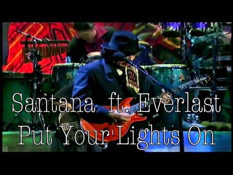 Santana ft. Everlast - Put Your Lights On (SR)