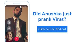 #DearVirushka do you guys ever prank each other? A sneak peek with #GoogleDuo
