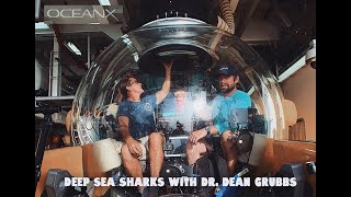 Sharks of the Twilight Zone with Dr. Dean Grubbs