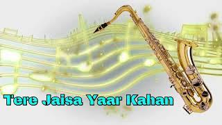 #372:- Tere Jaisa Yaar Kahan |Yaarana | Kishore Kumar| Saxophone Cover by Suhel Saxophonist in Delhi