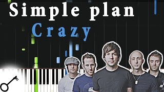 Simple plan - Crazy [Piano Tutorial] Synthesia | passkeypiano
