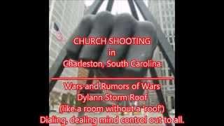 The Roof is On Fire-Charleston Church Shooting:Racewar PsyOp Supreme p1