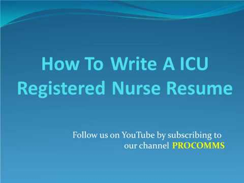ICU Registered Nurse Resume | ICU Nurse Resume Tips | ICU Nurse Resume