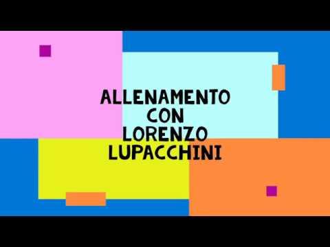 Alleniamoci con Lorenzo Lupacchini  - Training 6