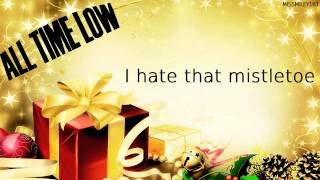 All Time Low - Merry Christmas, Kiss My Ass (with Lyrics on Screen)