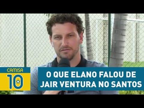 Exclusivo! OLHA o que ELANO falou de JAIR Ventura no Santos