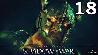 Shadow of War - A Sighting - The Scourge - Gameplay Walkthrough Part 18 No Commentary