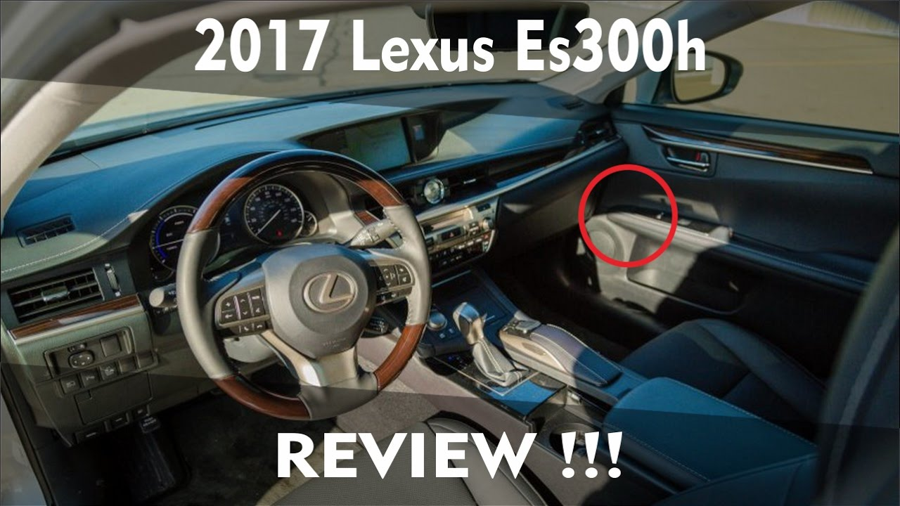 2017 Lexus Es300h Reviews And Rating