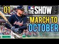 MLB The Show 19 - March to October Gameplay w/ Atlanta Braves | Ep.1