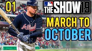 MLB The Show 19 - March to October Gameplay w/ Atlanta Braves   Ep.1