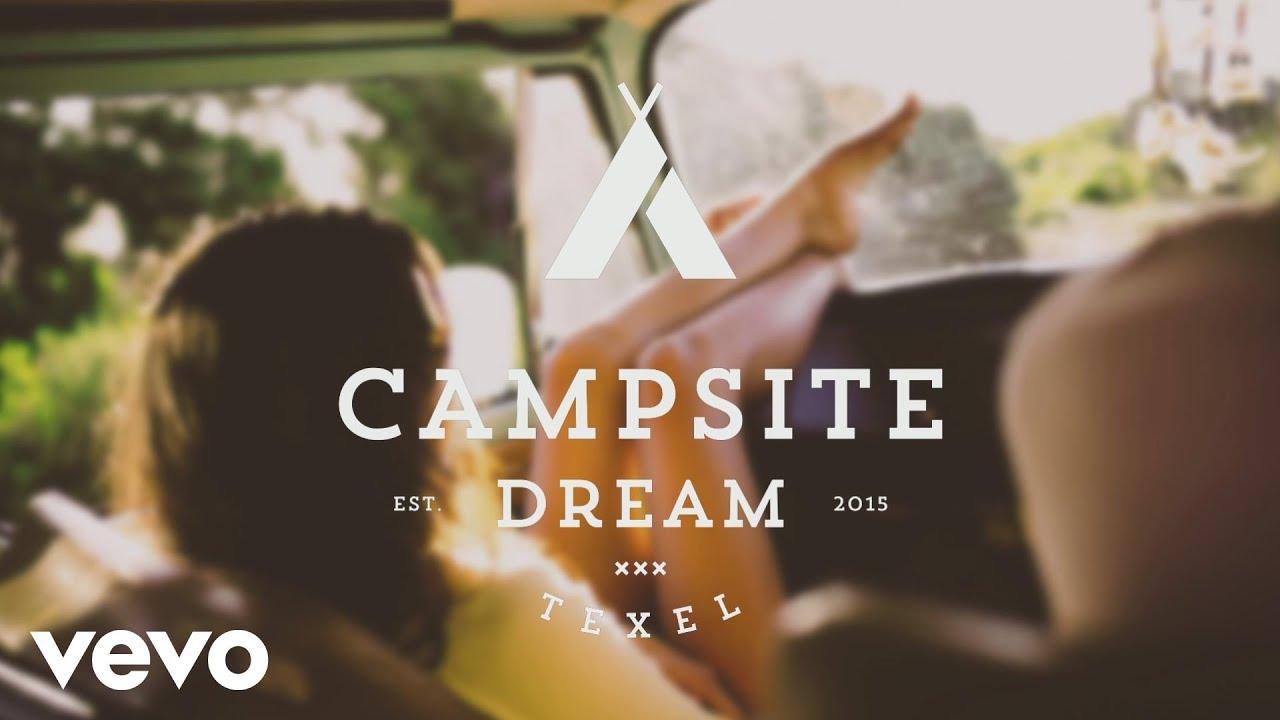Campsite Dream - Dreams