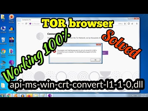 api-ms-win-crt-convert-l1-1-0.dll missing | solved working 100%  solution Tor browser