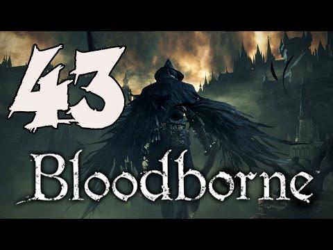 Bloodborne Gameplay Walkthrough - Part 43: Nightmare Frontier