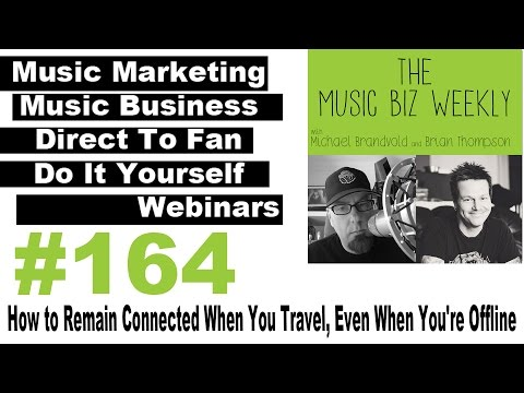 Ep. 164 How to Remain Connected When You Travel, Even When You're Offline