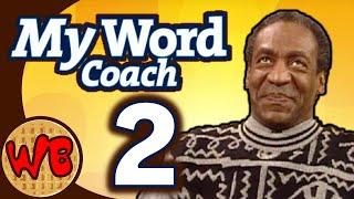 My Word Coach - Part 2: Sore Winner