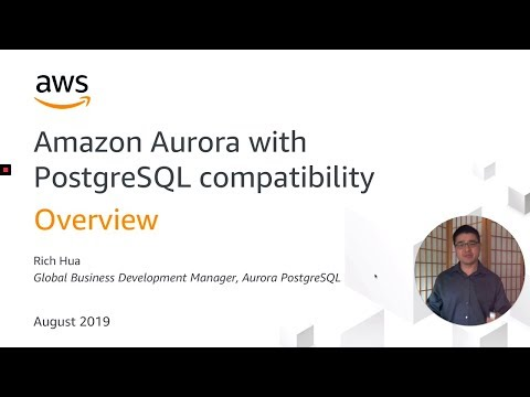 Aurora PostgreSQL University: Intro to Amazon Aurora with PostgreSQL Compatibility