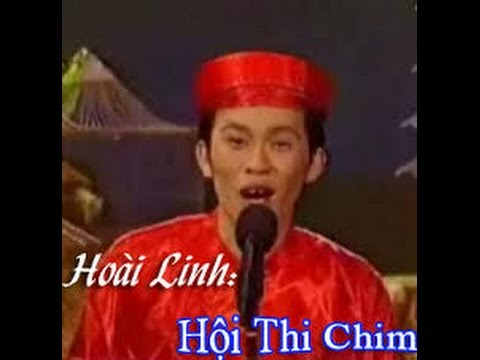 Hài hoài linh - Hội thi CHIM