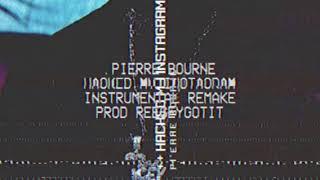 Pierre Bourne - Hacked My Instagram (Instrumental Remake) (Prod.ReeseyGotIt)