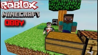 ROBLOX MINECRAFT OBBY / WE ARE PLAYING MINECRAFT BUT IN ROBLOX !!!!