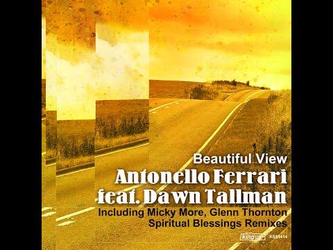 Antonello Ferrari feat. Dawn Tallman - Beautiful View (Extended Single)