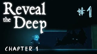 Reveal The Deep Gameplay Walkthrough #1  - Chapter 1 -  Creepy Eyes - PC Gameplay