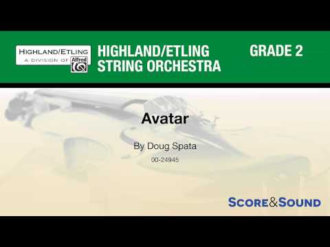 Avatar, by Doug Spata – Score & Sound