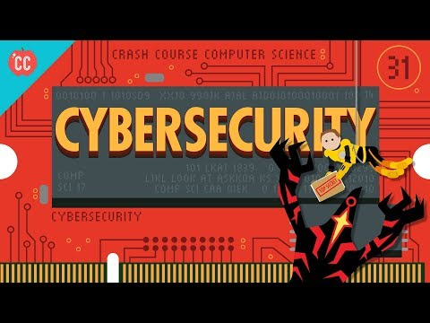 Cybersecurity: Crash Course Computer Science #31