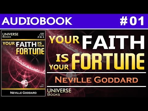 Your Faith Is Your Fortune - Neville Goddard | Audio Book #01