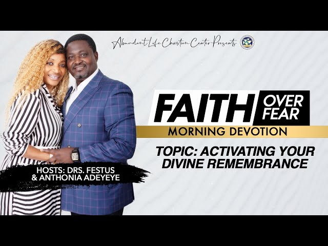 Activating Your Divine Remembrance | Drs. Festus & Anthonia Adeyeye | ALCC Winners House
