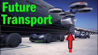 Unbelievable Futuristic Transport Technology